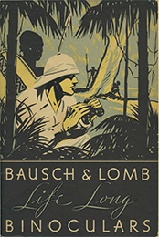 cover of Bausch & Lomb Life Long Binoculars, catalog and 1934 price sheet (21,027 bytes)